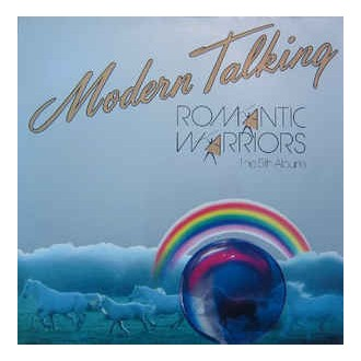 Modern Talking - The 5th Album - Romantic Warriors