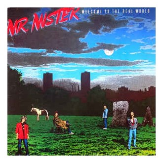 Mr. Mister- Welcome To The Real World