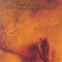 The Moody Blues- To Our Childrens Childrens Children