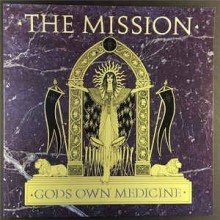 The Mission- Gods Own Medicine