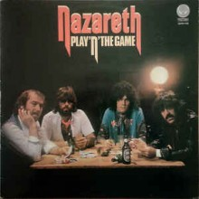 Nazareth - Play' N' The Game