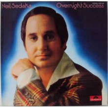 Neil Sedaka - Over Night Success