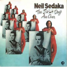 Neil Sedaka - The Tra-La Days Are Over