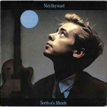 Nick Heyward - North Of A Miracle