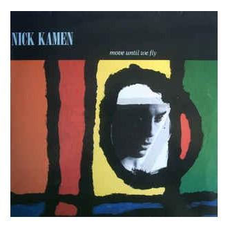 Nick Kamen - Move Until We Fly