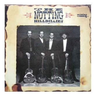 The Notting Hillbillies- Missing