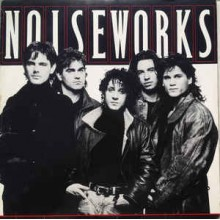 Noiseworks- Noiseworks