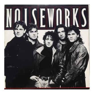 Noiseworks- Noiseworks
