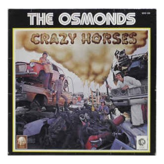 The Osmonds- Grazy Horses