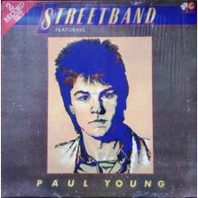 Paul Young - Streetband Featuring Paul Young