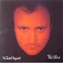 Phill Collins - No Jacket Requied