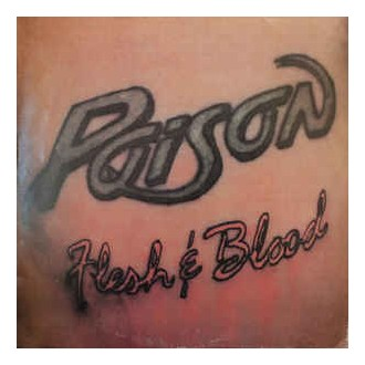 Poison - Flesh'n' Blood