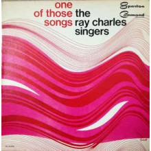 The Ray Charles Singers - One Of Those Songs