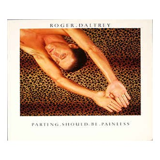 Roger Daltrey- Parting Should Be Painless