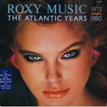Roxy Music - The Atlantic Years 1973-1980