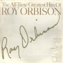 Roy Orbison - The All- Time Greatest Hits Of Roy Orbison 2LP