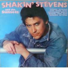 Shakin' Stevens And The Sunsets- Shakin' Stevens & The Sunsets