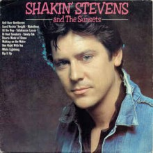 Shakin' Stevens - And The Sunsets