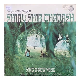 Shiru Shir Chadash - Sing A New Song