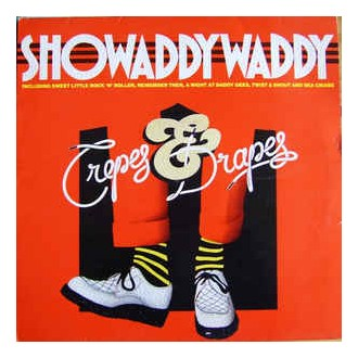 Showaddywaddy - Crepes & Drapes