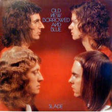 Slade - Old New Barrowed & Blue