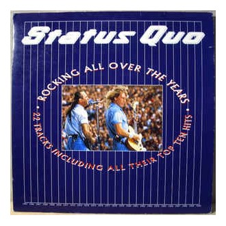 Status Quo - Rockin' All Over The Years