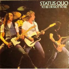 Status Quo - To Be Or Not To Be