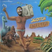 Scotch- Evolution
