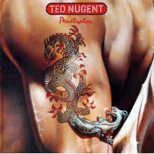 Ted Nugent - Penetrator