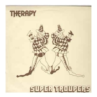 Therapy - Super Troupers