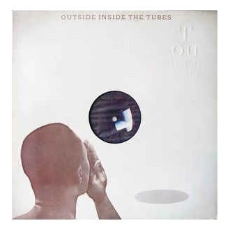 The Tubes - Outside Inside