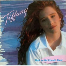 Tiffany-Hold An Old Friend's Hand