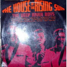 The Deep River Boys - The House Of The Rising Sun