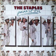 The Staplies - Pass It On
