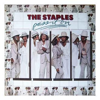 The Staplies - Pass It On