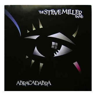 The Steve Miller Band - Abracadabra