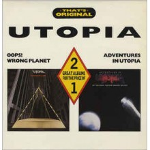 Utopia - Oops! Wrong Planet, Adventures In Utopia