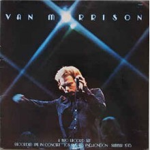 """Van Morrison - ...It's Too Late To Shop Now..."""""""""""
