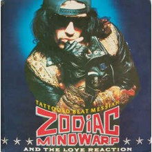 Zodiac Mindwarp And The Love Reaction - Tattooed Beat Messiah
