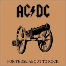AC/ DC- For Those About To Rock