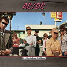 AC/ DC- Dirty Deeds Done Dirt Cheap