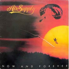 Air Supply- Now And Forever