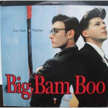 Big Bam Boo- Fun, Faith & Fairplay