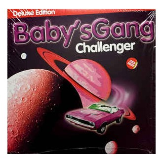 Baby's Gang- Challenger