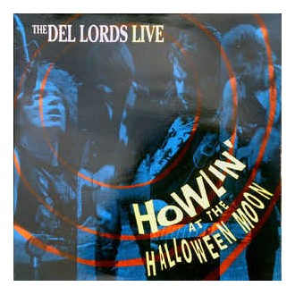 The Del Lords- Howlin' At The Halloween Moon