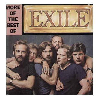 Exile- More Of The Best Of Exile