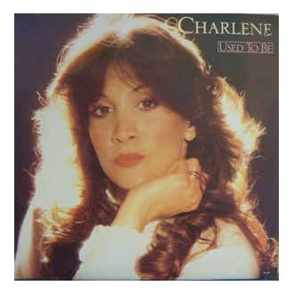 Charlene- Used To Be