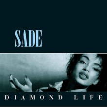 Sade- Diamond Life