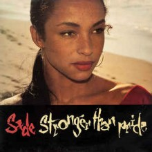 Sade- Stronger Than Pride