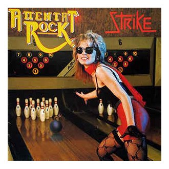 Attentat Rock- Strike